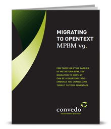 Migrating to OpenText MBPM v9 Whitepaper